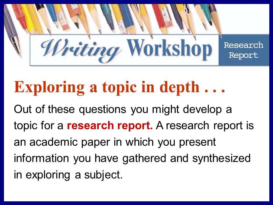 exploring a topic in depth ppt video online  exploring a topic in depth