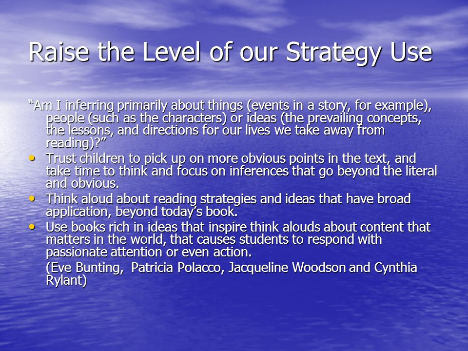 Raise the Level of our Strategy Use