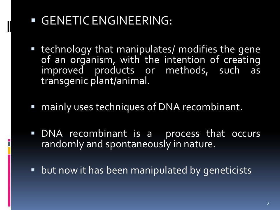 GENETIC ENGINEERING: