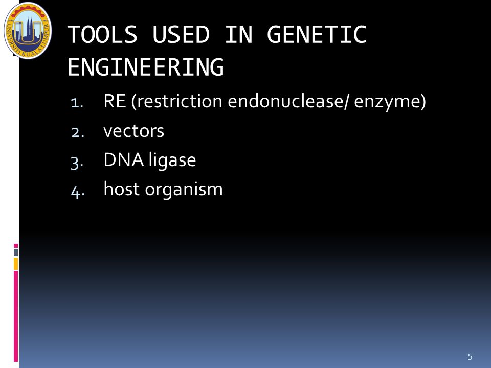 TOOLS USED IN GENETIC ENGINEERING