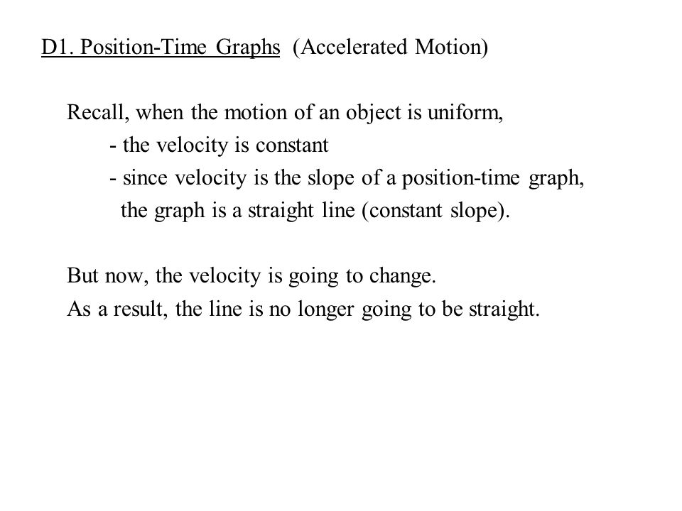 D1. Position-Time Graphs (Accelerated Motion)
