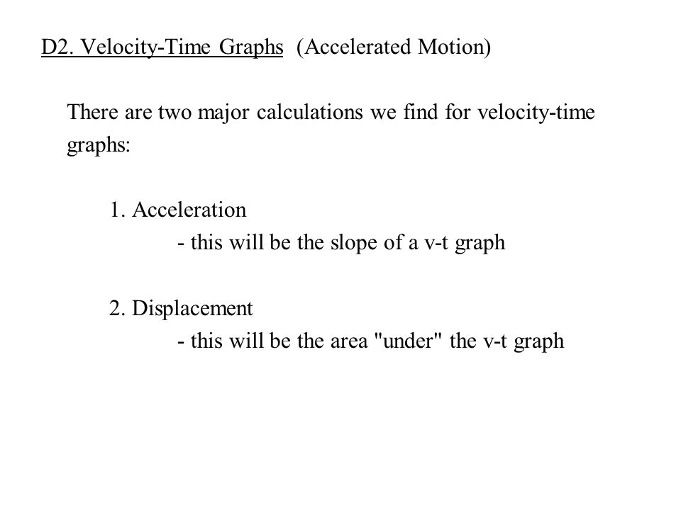D2. Velocity-Time Graphs (Accelerated Motion)
