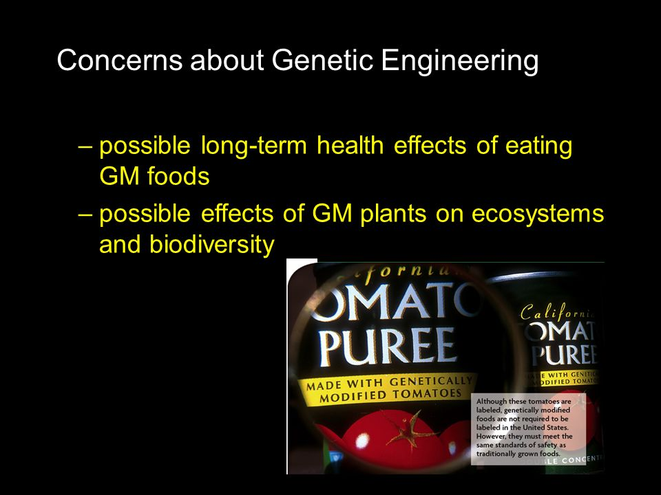Concerns about Genetic Engineering