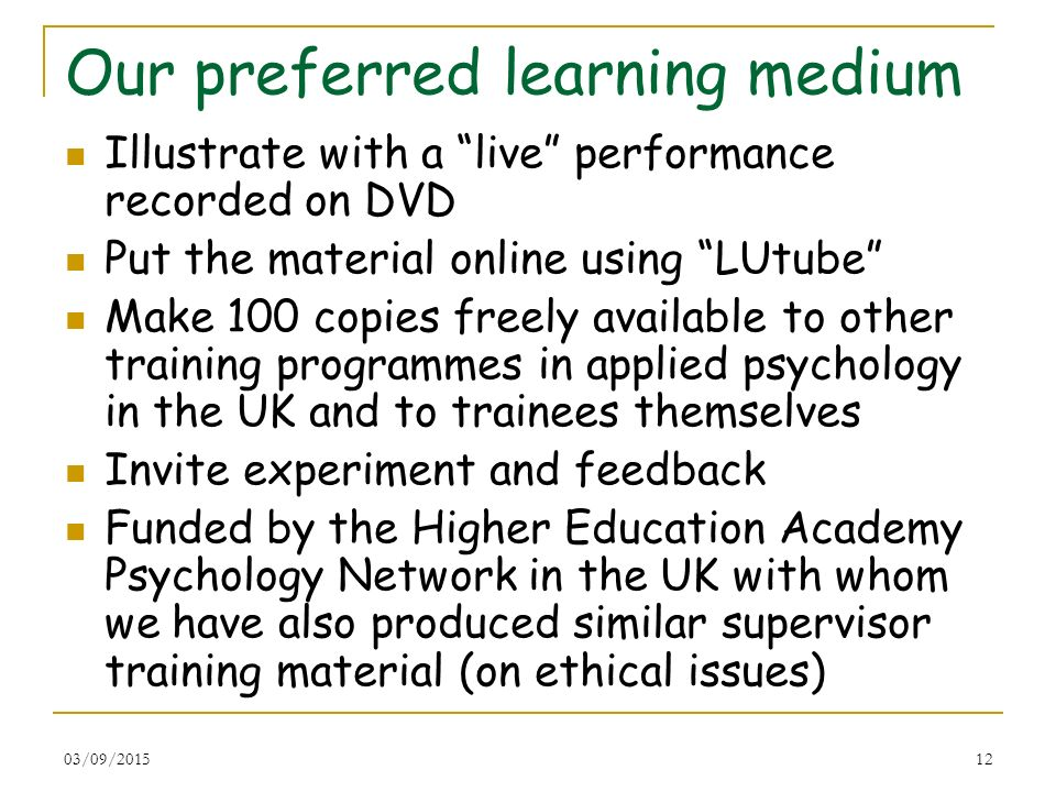 Our preferred learning medium
