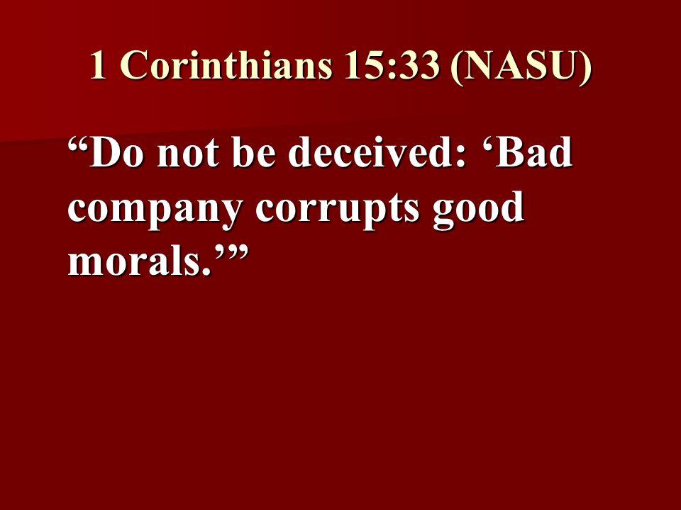 bad company ruins good morals essay bad company ruins good morals essay