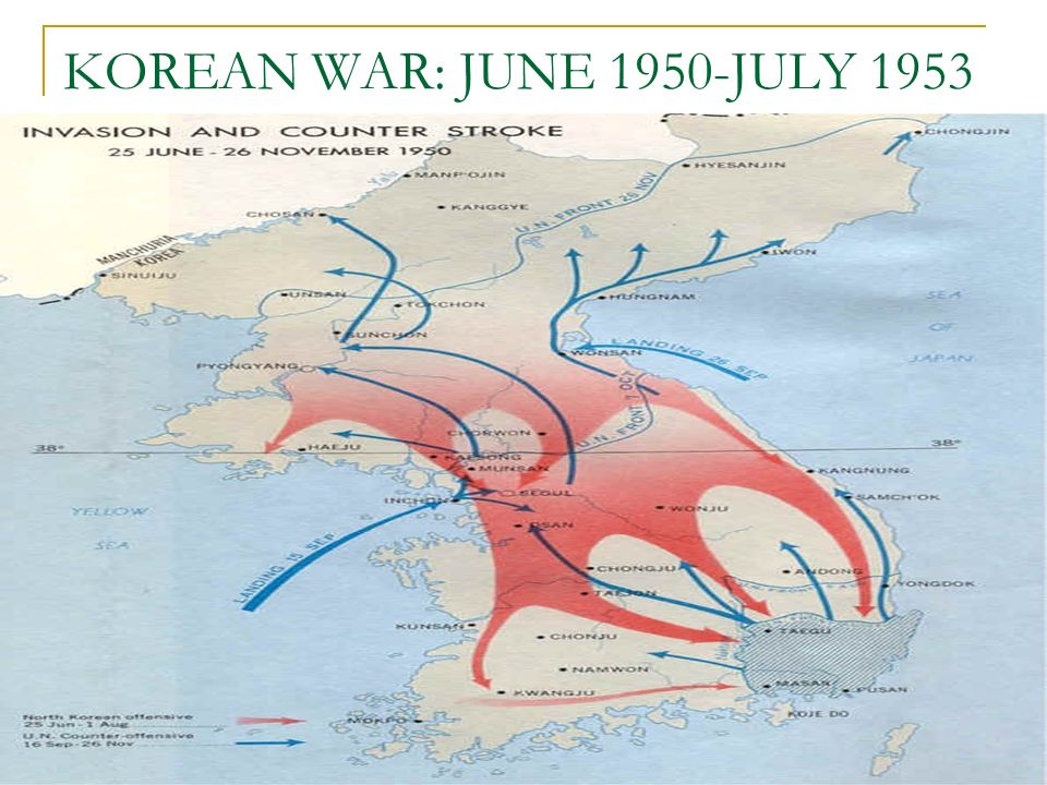 KOREAN WAR: JUNE 1950-JULY 1953 Korea was controlled by Japan from 1910 to End of WWII: