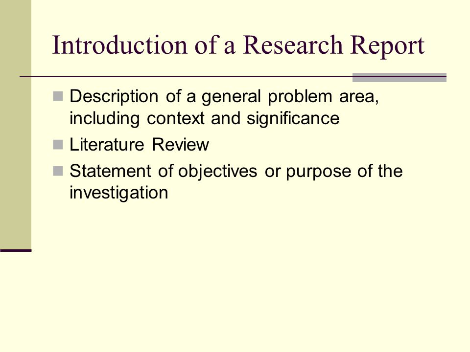 introduction research report The purpose of this guide is to provide advice on how to develop and organize a research  introduction to nursing research  you report what your study.
