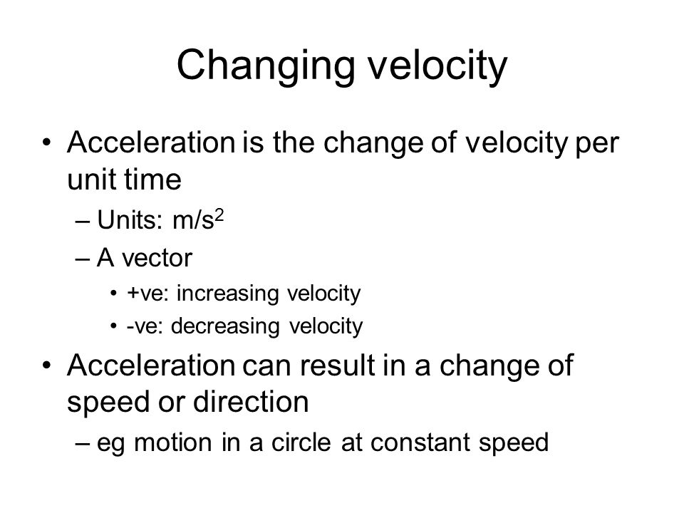 unit of acceleration and velocity relationship