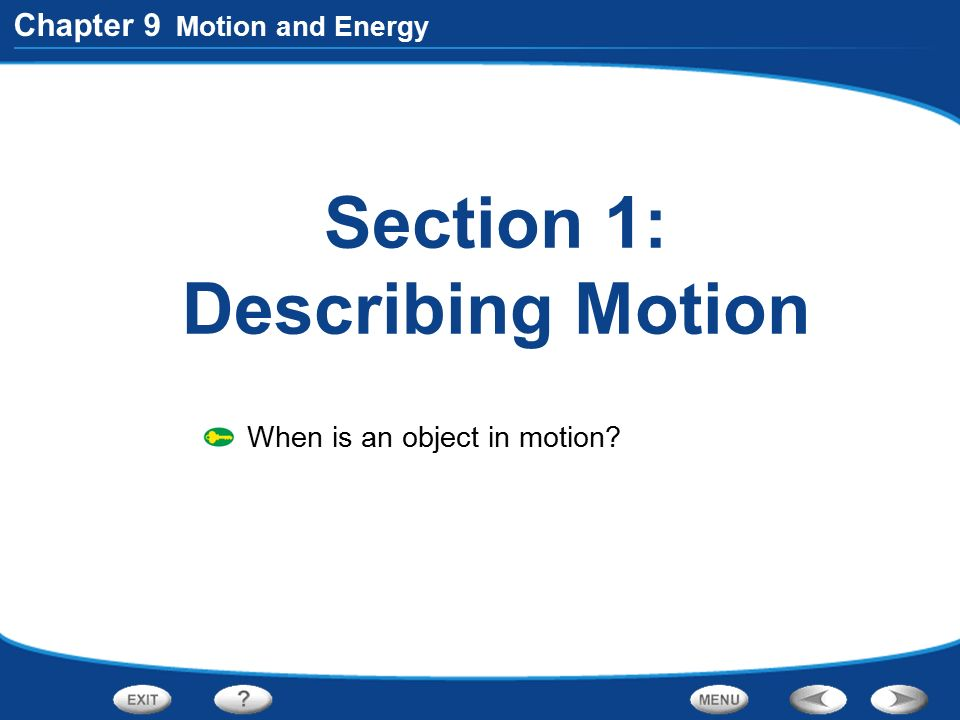 Section 1: Describing Motion