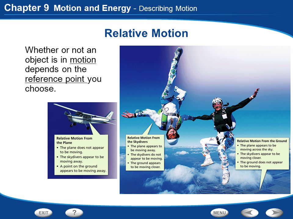 Relative Motion Chapter 9 Motion and Energy - Describing Motion