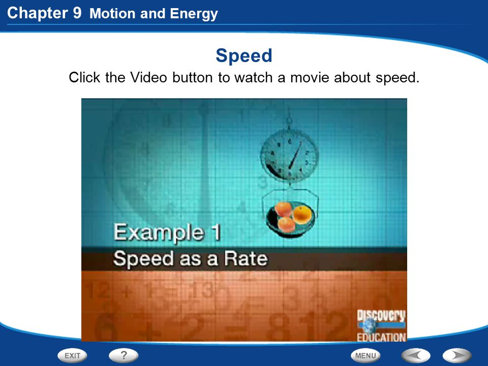 Click the Video button to watch a movie about speed.