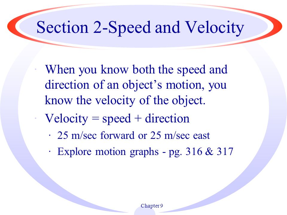 Section 2-Speed and Velocity