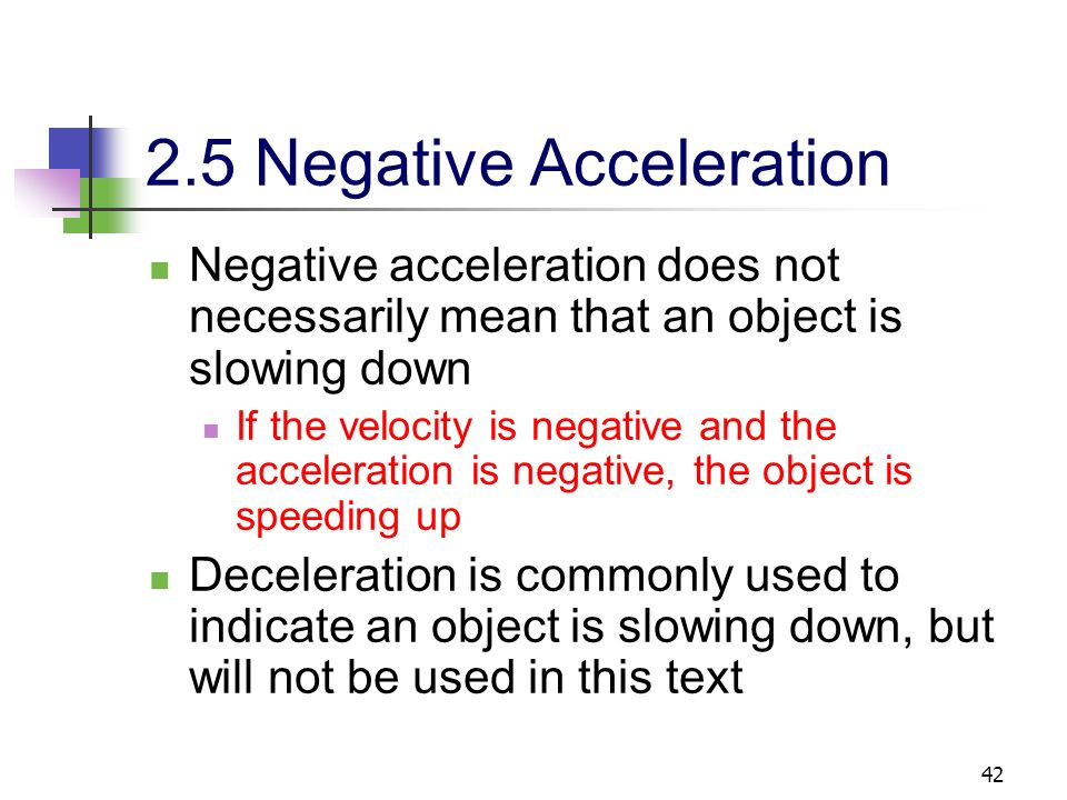 2.5 Negative Acceleration