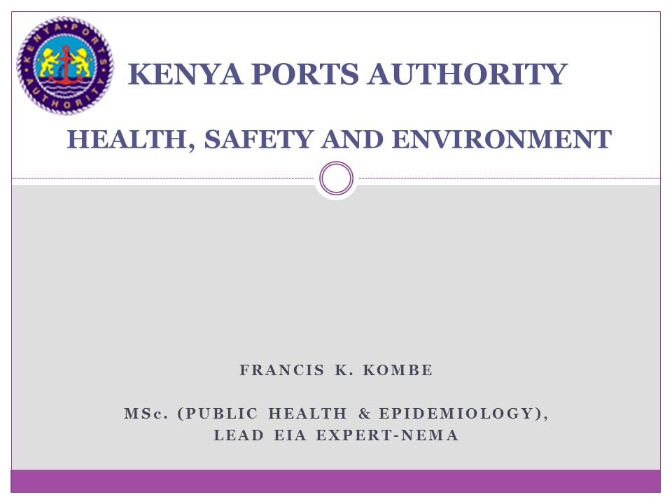 port health kenya Welcome this is a secure web-based employee self service portal that is accessible only to state of missouri employees or former state of missouri employees who have received a paycheck from the state within the last five years.