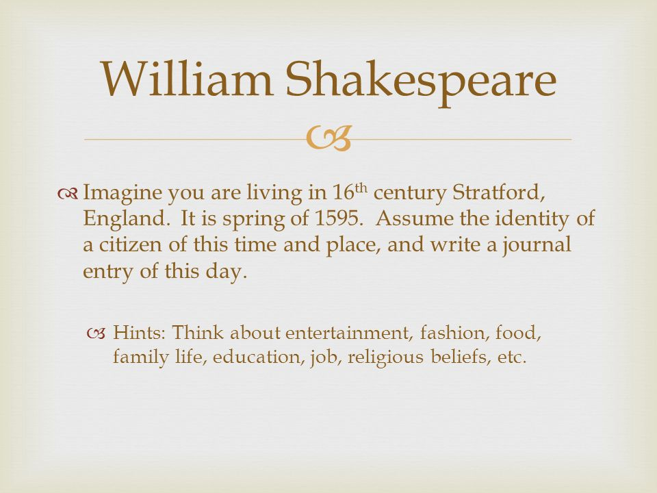 The early life education family and writing career of william shakespaear