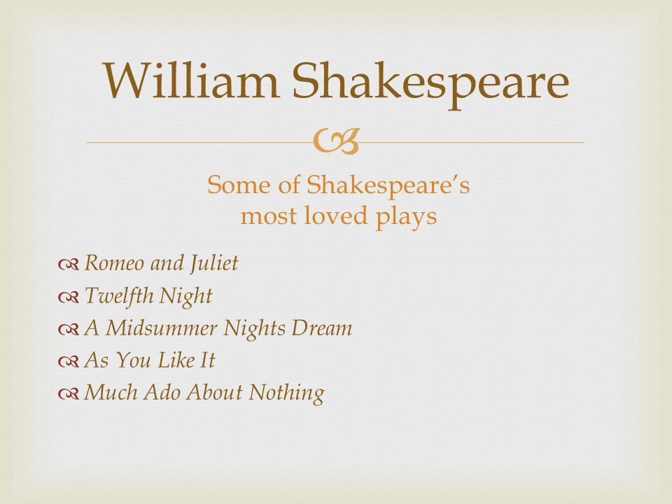 a comparison of romeo and juliet and much ado about noting by william shakespeare Other william shakespeare quotes such as to thine own self be true have become widely spoken pearls of wisdom sonnet 18 shall i compare thee to a summer's day romeo and juliet o romeo, romeo wherefore art thou romeo - much ado about nothing.