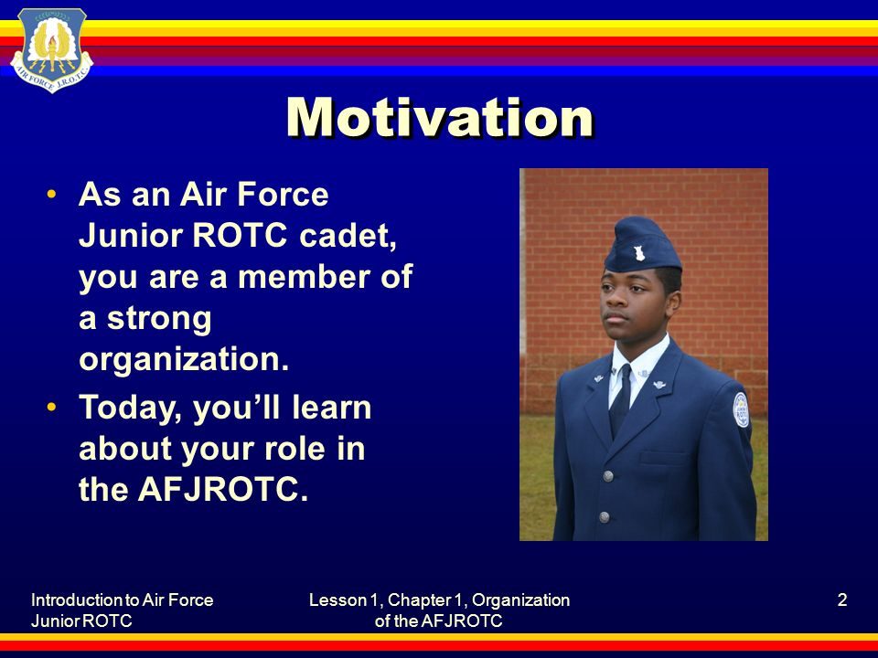 Lesson 1, Chapter 1, Organization of the AFJROTC