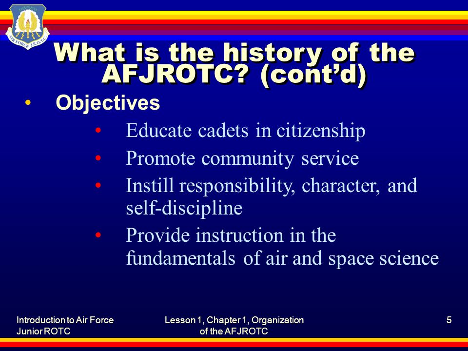 What is the history of the AFJROTC (cont'd)