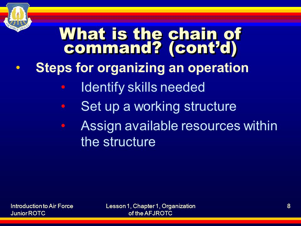 What is the chain of command (cont'd)
