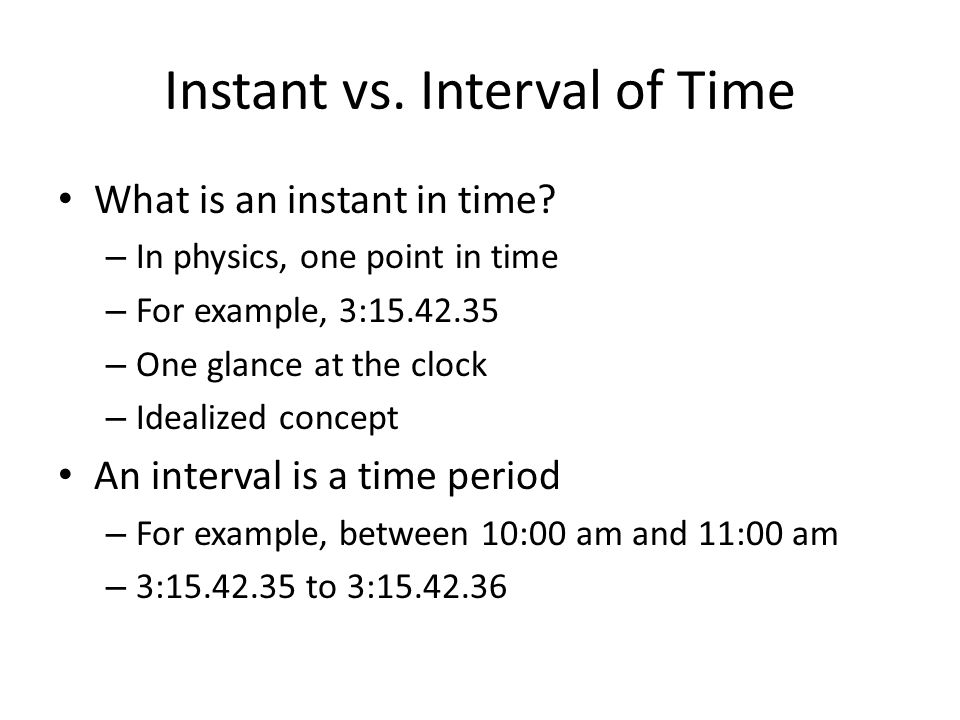 Time interval physics