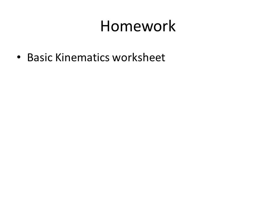 Kinematics Part A Physics 30S ppt download – Kinematics Worksheet