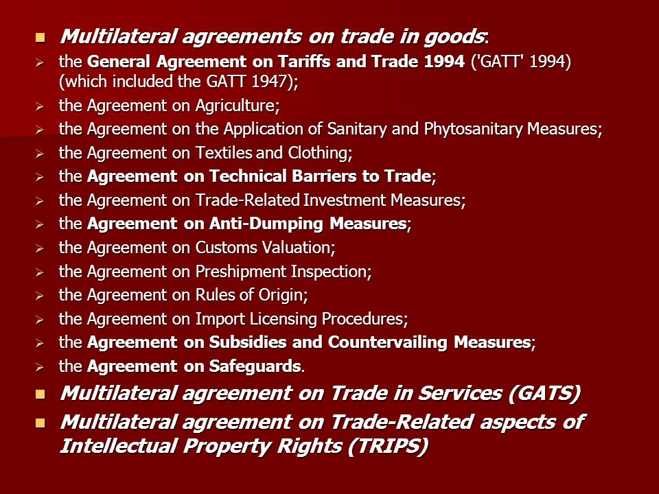 Iv introduction to wto law ppt download 4 multilateral agreements on trade in goods platinumwayz