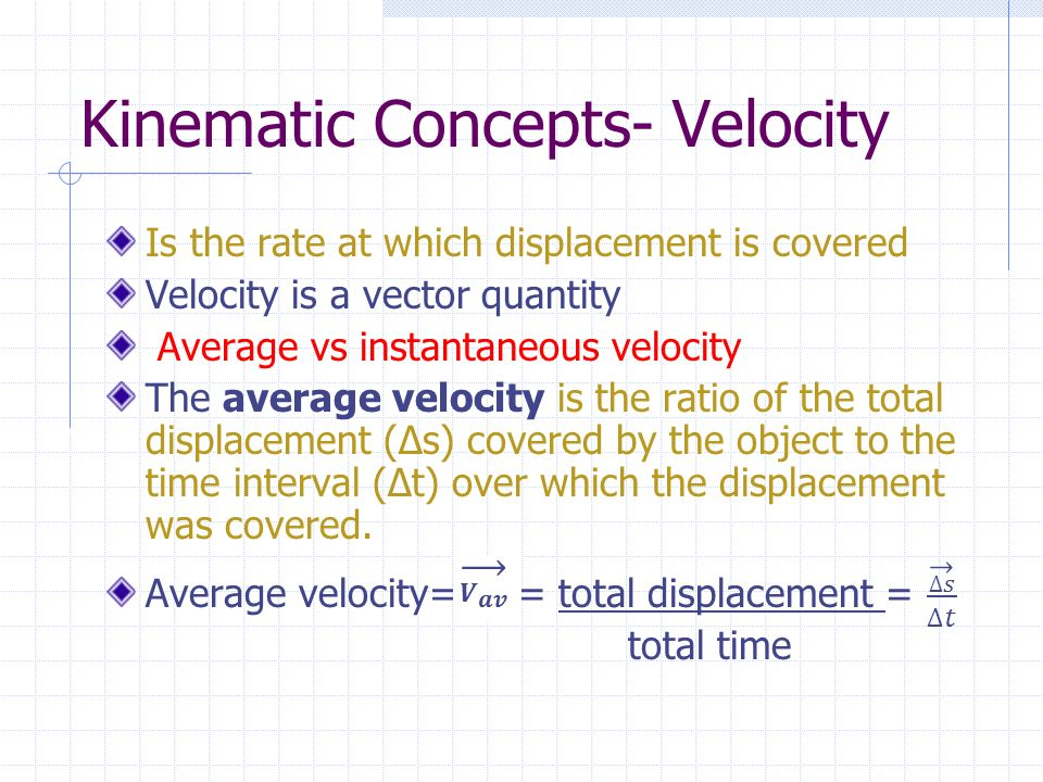 Kinematic Concepts- Velocity