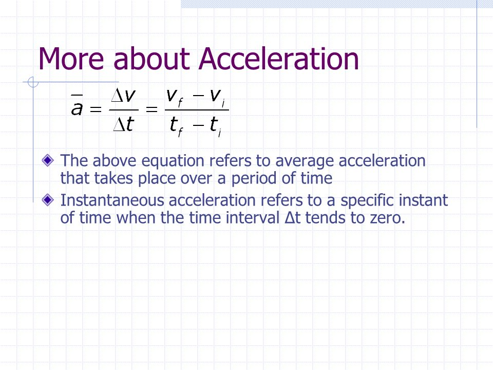 More about Acceleration