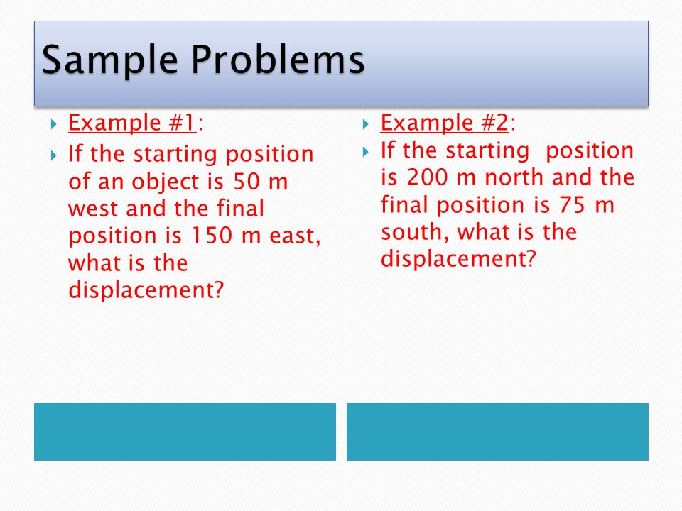 Sample Problems Example #1: