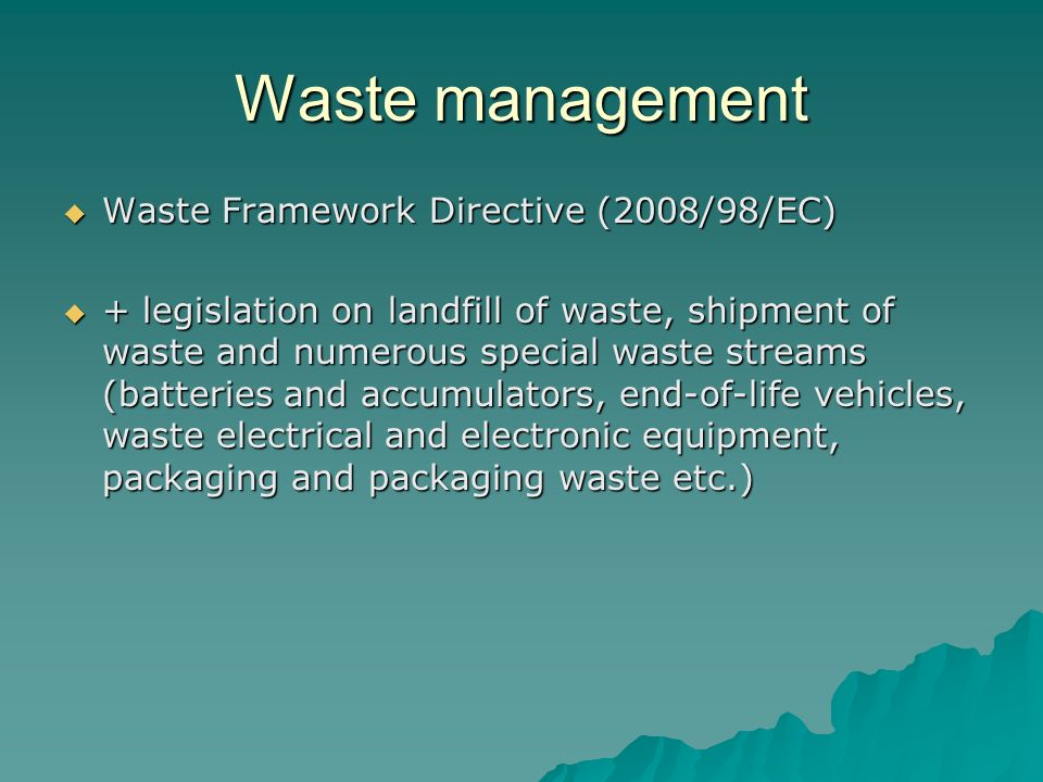 Waste management Waste Framework Directive (2008/98/EC)