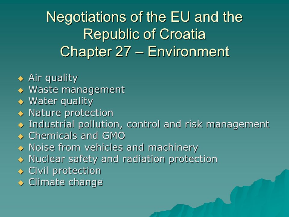 Negotiations of the EU and the Republic of Croatia Chapter 27 – Environment