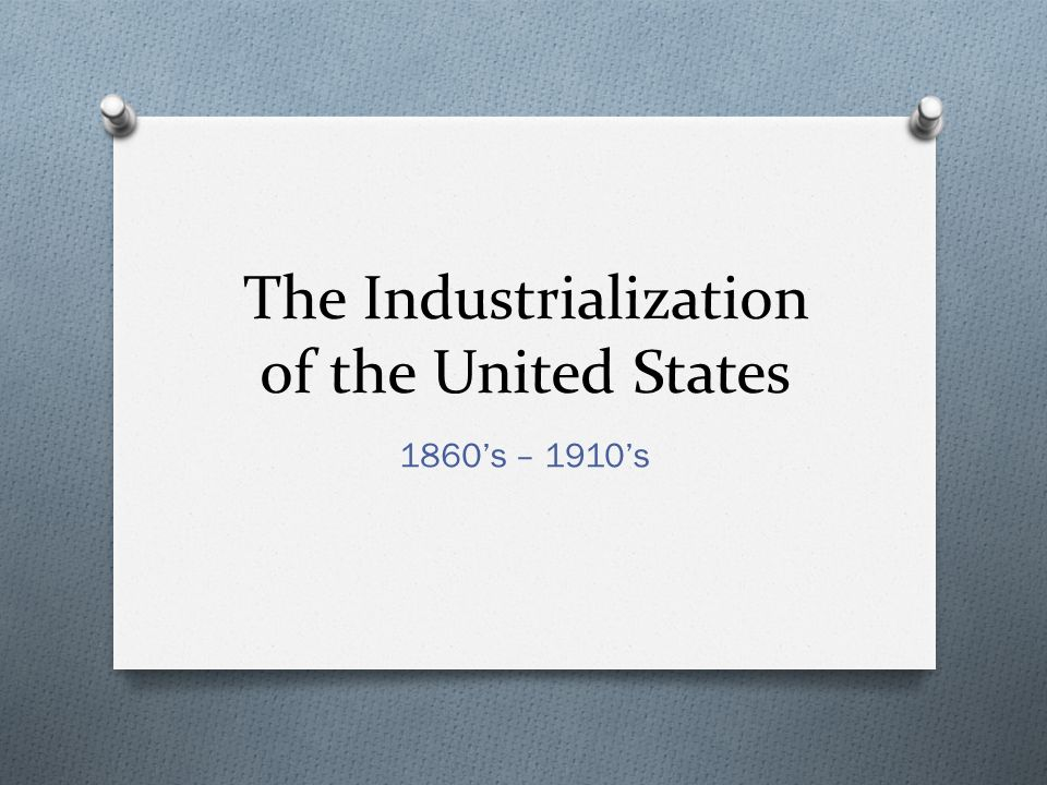 industrialization of the united states The leading manufacturing sector of the united states in the years before the civil war  gagnon, michael j antebellum industrialization.