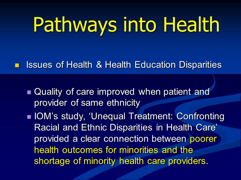 Pathways into Health Issues of Health & Health Education Disparities