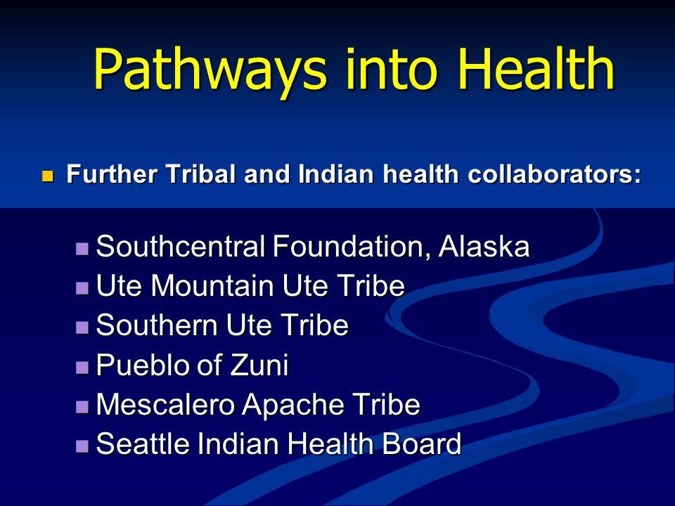 Pathways into Health Southcentral Foundation, Alaska