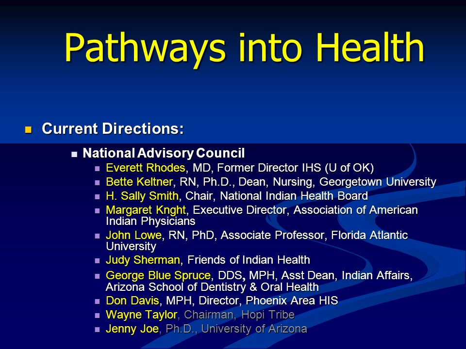 Pathways into Health Current Directions: National Advisory Council