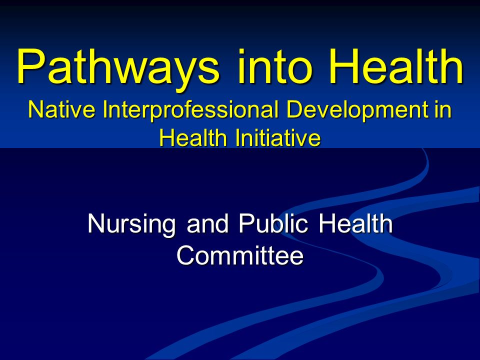 Nursing and Public Health Committee
