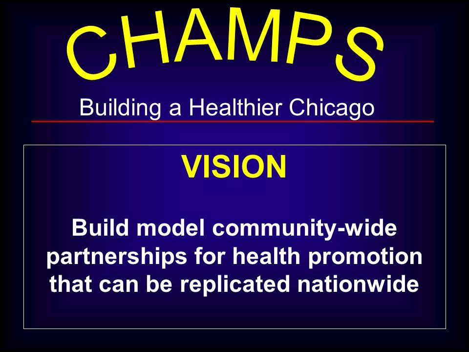 VISION Building a Healthier Chicago