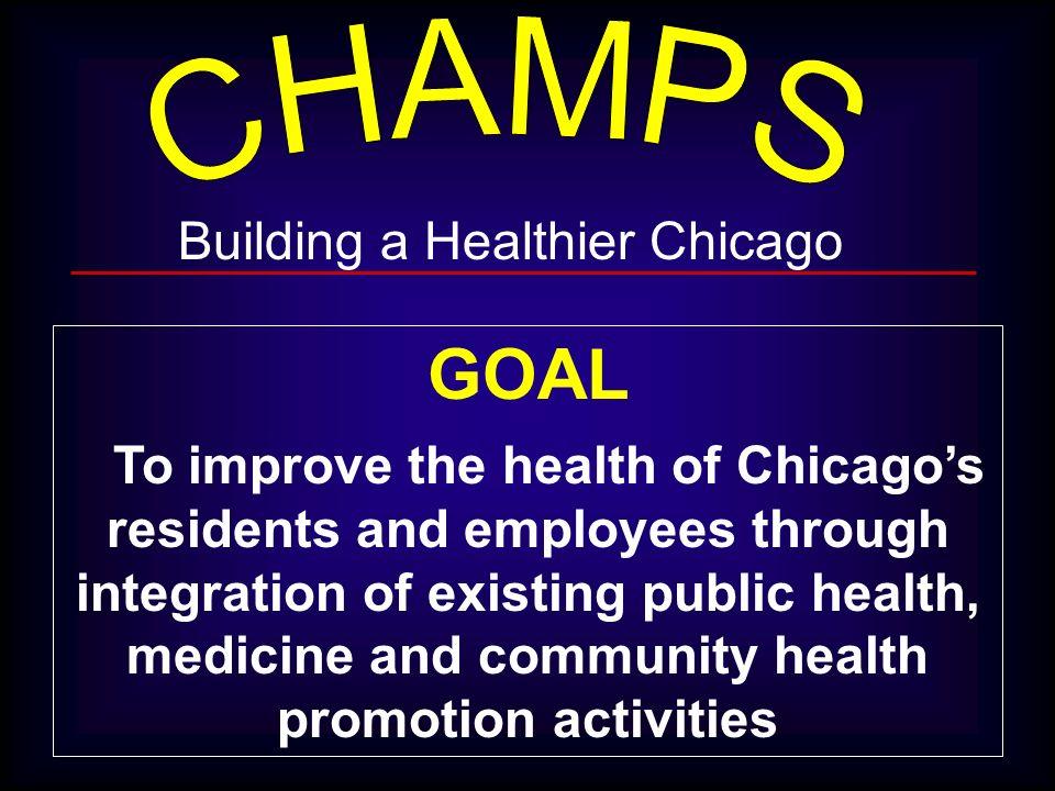 GOAL Building a Healthier Chicago