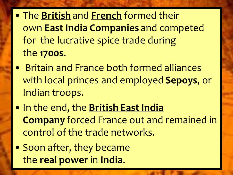 influences of spice trade in british india The trade in british manufactured goods, that plied between india and china   mainly rice and textiles, for southeast asian produce such as pepper, spices,.