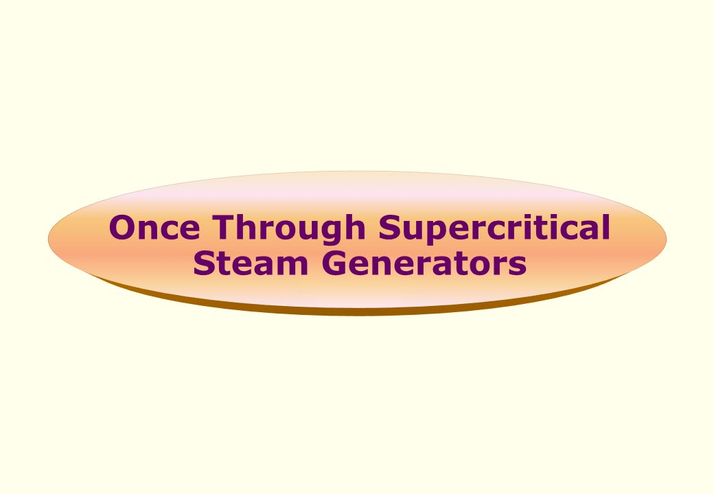 Supercritical Steam Generator ~ Welcome ppt video online download