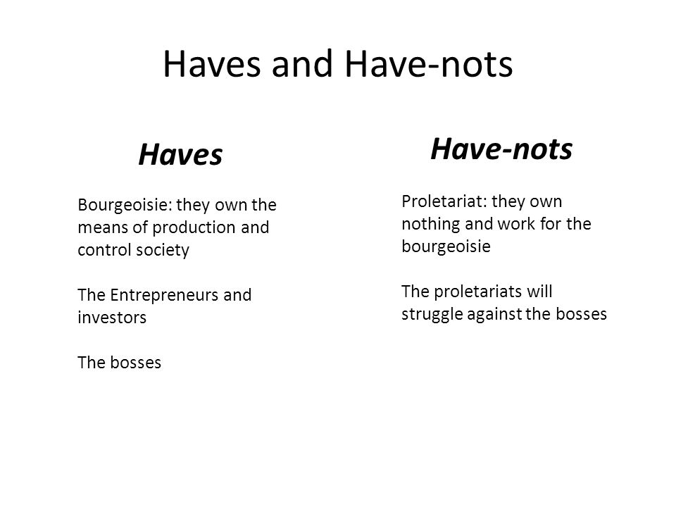 haves and have nots of the industrial revolution Martin luther king jr on the haves and have-nots peter dreier published on   you are messing with captains of industry now this means that we are.