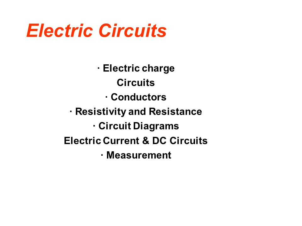 Resistivity and Resistance Electric Current & DC Circuits