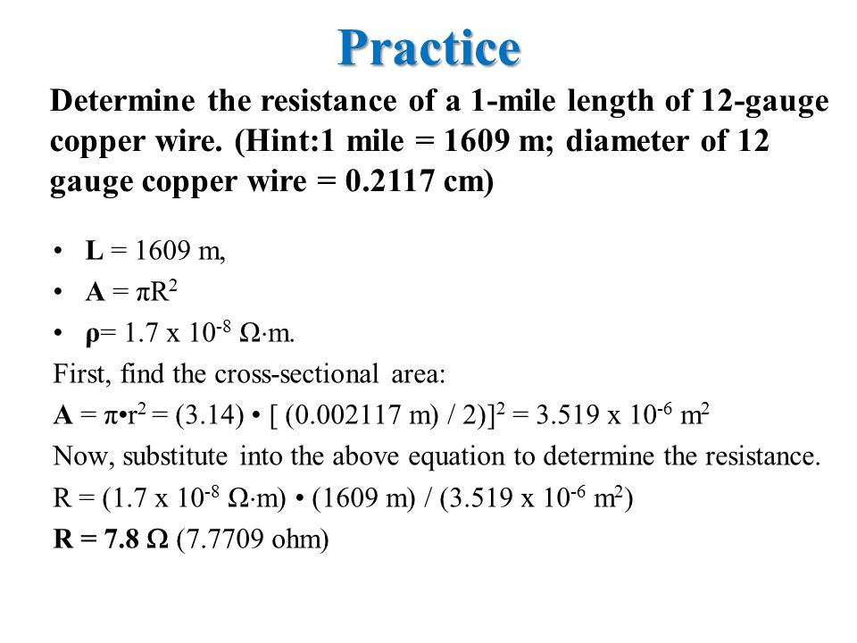 Physics mr baldwin ohms law 31 march ppt video online download practice determine the resistance of a 1 mile length of 12 gauge copper wire greentooth Images