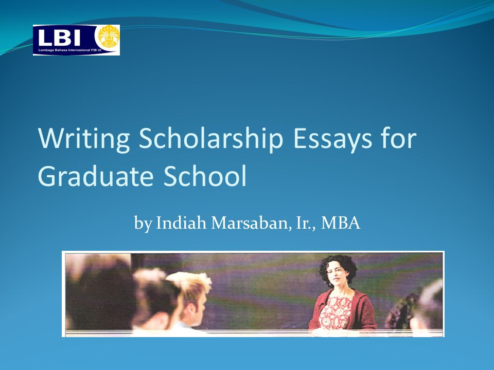 writing essay for graduate school Writing your graduate school application essay although different graduate schools may ask you to answer different prompts, most ask that you write.
