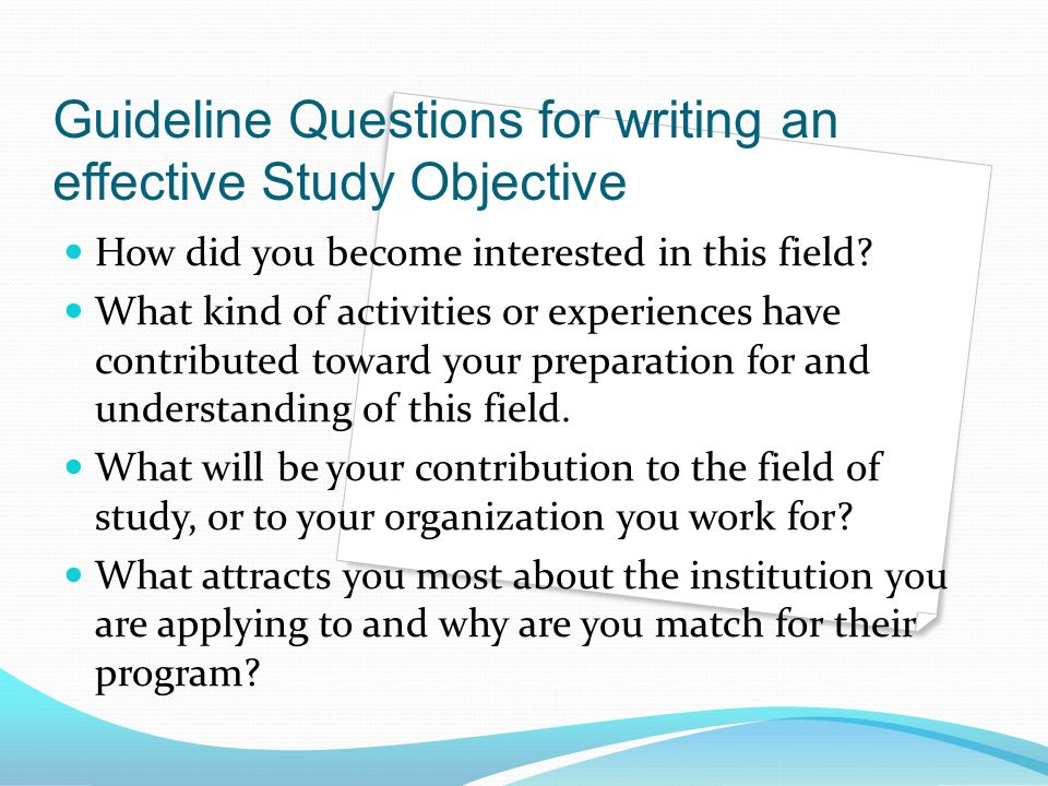 guideline and study questions for the Sensitive or complex the study topic is, the characteristics, abilities and questions in a way that shortens the path between question and answer.
