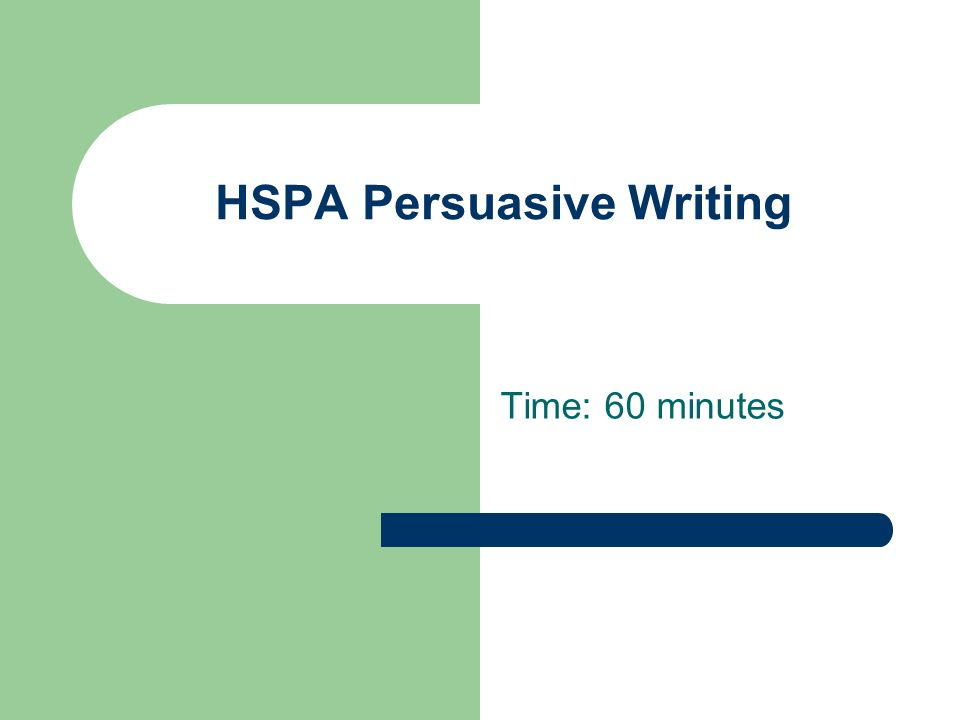 hspa persuasive essay responses Other state assessments  high school proficiency assessment (hspa) other information technical report new jersey high school proficiency assessment spring 2015.