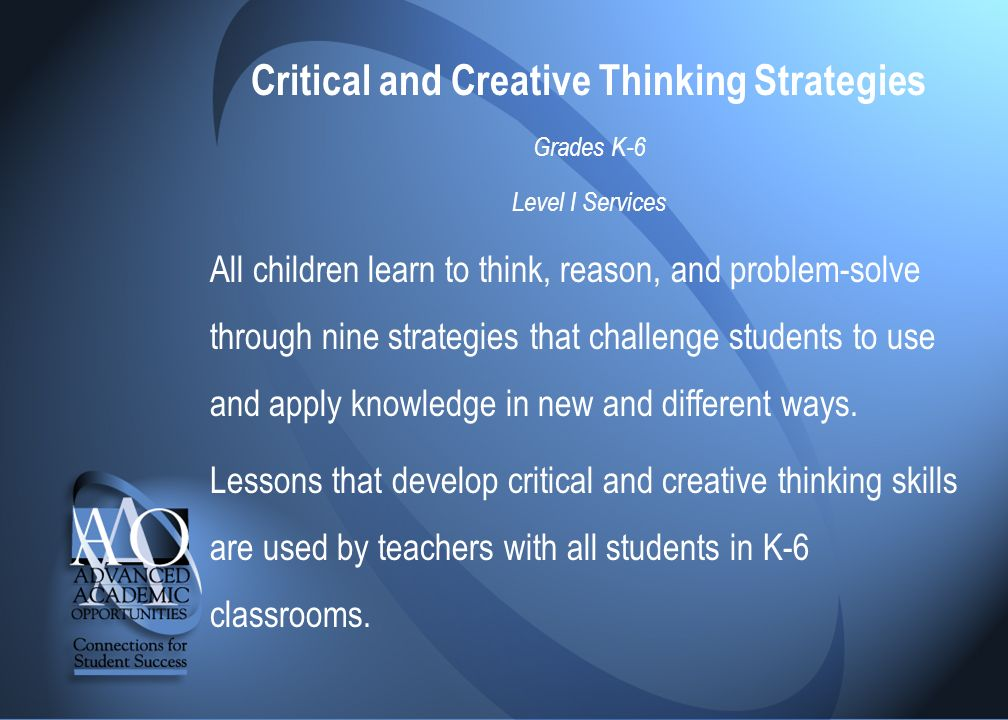 critical thinking strategies for teachers Teaching students to be critical thinkers presumes an environment where learners, building upon their knowledge and experience set, strive to understand how data and information can be used to develop, recognize, and/or critique general patterns of knowledge.