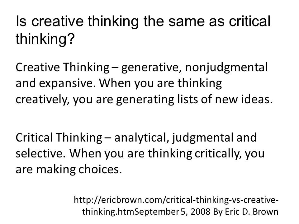 Thinking skills   analytical  critical and creative thinking SlideShare