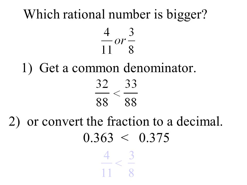 Which rational number is bigger