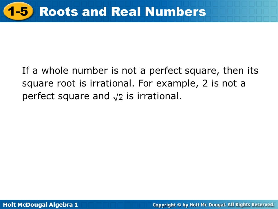 If a whole number is not a perfect square, then its square root is irrational.